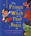 Picture of Prince and the Witch and the Thief and the Bears, The